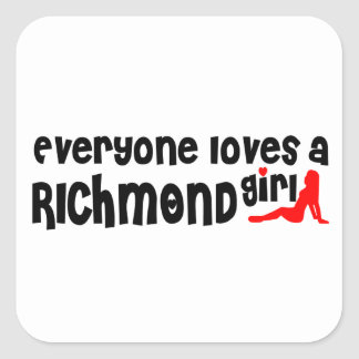 Adesivo Quadrado Todos ama uma menina do monte de Richmond