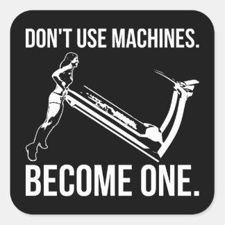 Adesivo Quadrado Torna-se uma máquina, escada rolante de