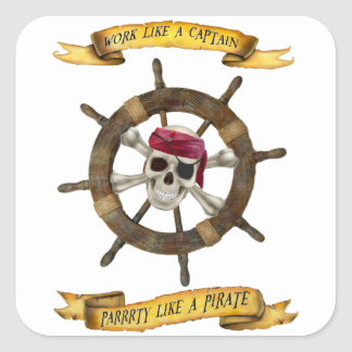 Adesivo Quadrado Trabalho como um capitão Partido Como um pirata