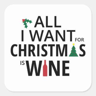 Adesivo Quadrado Tudo que eu quero para o Natal é vinho - humor do