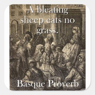 Adesivo Quadrado Um carneiro do balido come - o provérbio Basque
