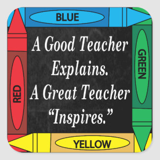 Adesivo Quadrado Um grande professor inspira