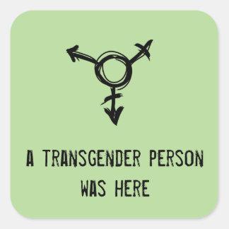 Adesivo Quadrado uma pessoa de transgender estava aqui