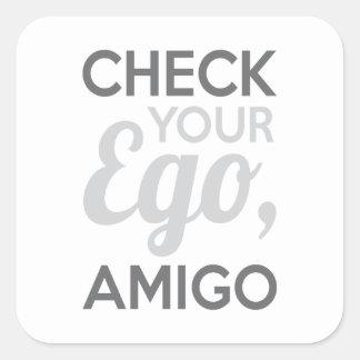 Adesivo Quadrado Verifique seu amigo do ego