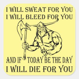 Adesivo Quadrado Viking eu suarei o sangramento & morrerei para