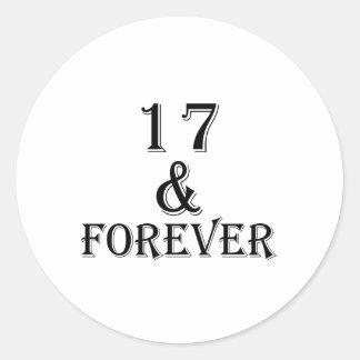 Adesivo Redondo 17 e para sempre design do aniversário