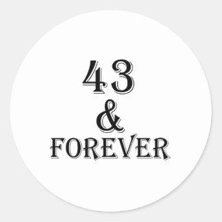 Adesivo Redondo 43 e para sempre design do aniversário