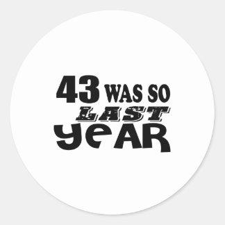 Adesivo Redondo 43 era assim tão no ano passado o design do