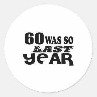 Adesivo Redondo 60 era assim tão no ano passado o design do