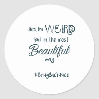 Adesivo Redondo A ajuda cresce o movimento ao #BringBackNice!