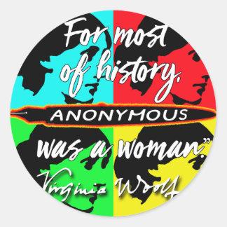 Adesivo Redondo Anónimas eram umas citações de Virgínia Woolf do ~