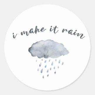 """Adesivo Redondo Arte da nuvem de chuva com citações """"eu faço-as"""