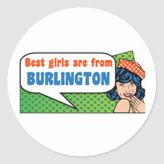 Adesivo Redondo As melhores meninas são de Burlington