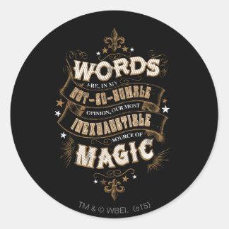 Adesivo Redondo As palavras do período | de Harry Potter são nosso