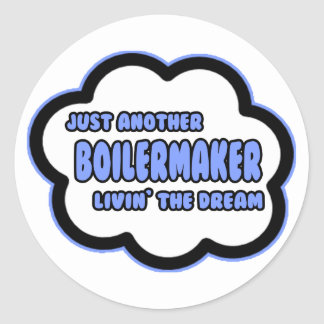Adesivo Redondo Boilermaker. Livin o sonho