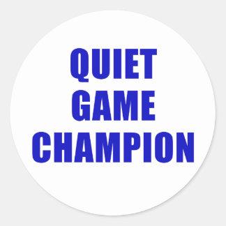 Adesivo Redondo Campeão do jogo quieto