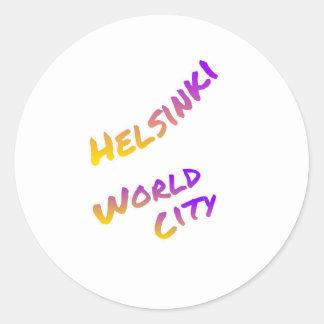 Adesivo Redondo Cidade do mundo de Helsínquia, arte colorida do