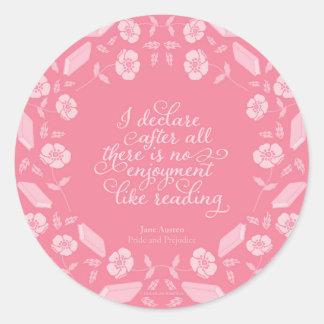 Adesivo Redondo Citações Bookish florais de Jane Austen do orgulho