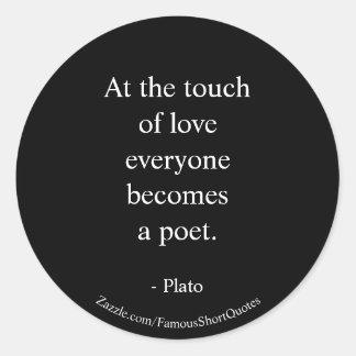 Adesivo Redondo Citações de Plato; O toque do amor