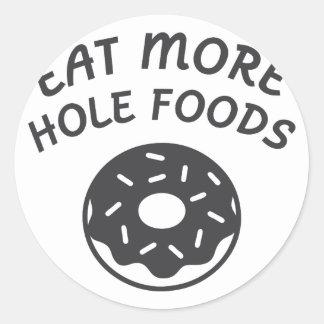 Adesivo Redondo Coma mais alimentos do furo