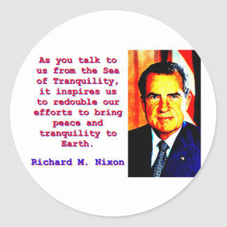Adesivo Redondo Como você nos fala - Richard Nixon