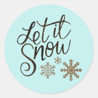 Adesivo Redondo Deixais lhe para nevar cartão do Aqua claro &