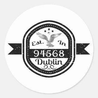 Adesivo Redondo Estabelecido em 94568 Dublin