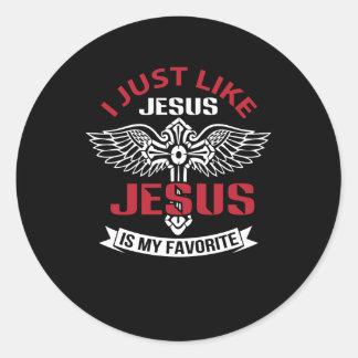 Adesivo Redondo Eu apenas gosto de Jesus que Jesus é meu favorito