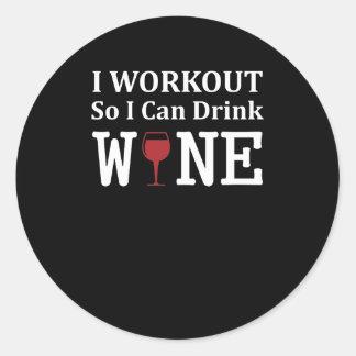 Adesivo Redondo Eu exercício assim que eu podemos beber o vinho do