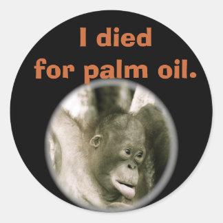 Adesivo Redondo Eu morri para animais selvagens Indonésia do óleo