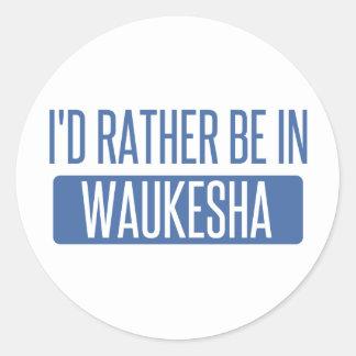 Adesivo Redondo Eu preferencialmente estaria em Waukesha