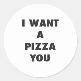 Adesivo Redondo Eu quero uma pizza você impressão engraçado das