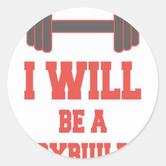 Adesivo Redondo Eu serei um Bodybuilder