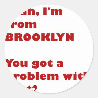 Adesivo Redondo Eu sou de Brooklyn