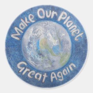 Adesivo Redondo Faça nosso excelente do planeta outra vez: Pare o