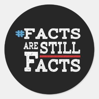 Adesivo Redondo #FactsAreStillFacts