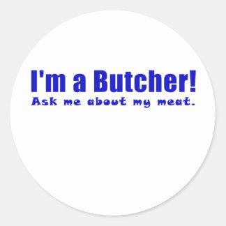 Adesivo Redondo Im um carniceiro perguntam-me sobre minha carne