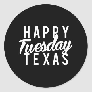 Adesivo Redondo Impressão feliz agradável de terça-feira Texas