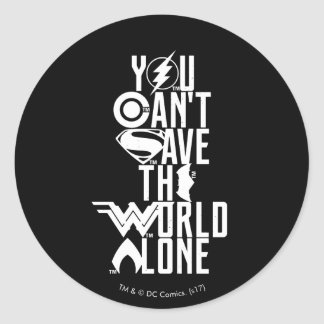 Adesivo Redondo Liga de justiça | você não pode salvar o mundo