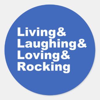 Adesivo Redondo Living&Laughing&Loving&ROCKING (branco)