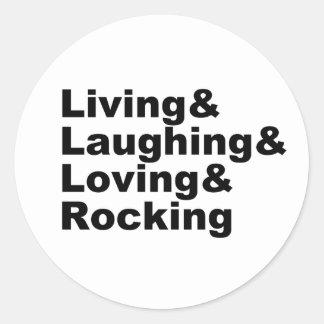 Adesivo Redondo Living&Laughing&Loving&ROCKING (preto)