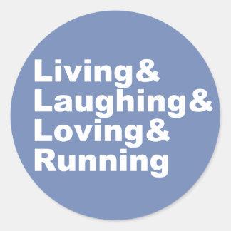 Adesivo Redondo Living&Laughing&Loving&RUNNING (branco)
