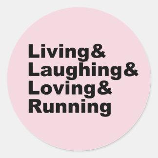Adesivo Redondo Living&Laughing&Loving&RUNNING (preto)