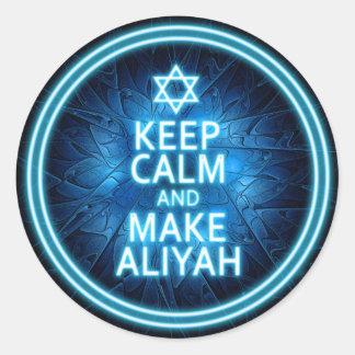 Adesivo Redondo Mantenha calmo e faça Aliyah