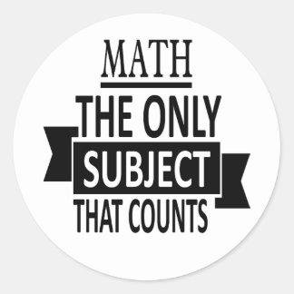 Adesivo Redondo Matemática. O único assunto que conta. Piada da