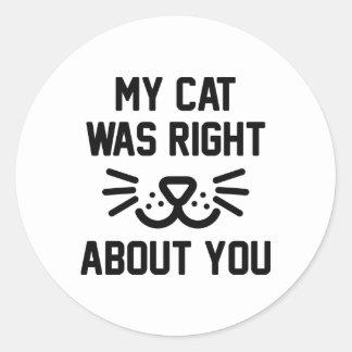 Adesivo Redondo Meu gato era direito