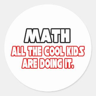 Adesivo Redondo Miúdos legal da matemática…