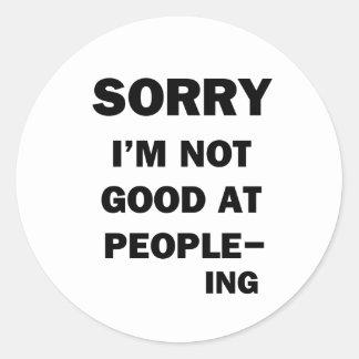 Adesivo Redondo Nao bom em pessoas - Ing