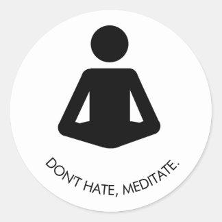 Adesivo Redondo Não deie, não meditate.
