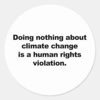 Adesivo Redondo Não fazendo nada sobre alterações climáticas